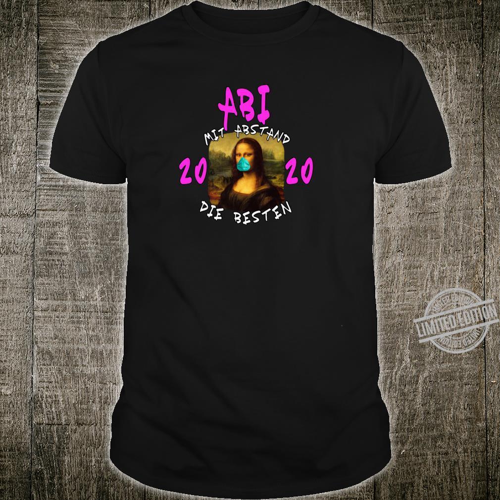 ABI 2020 Mit Abstand die Besten I ABI Motto Geschenk Shirt