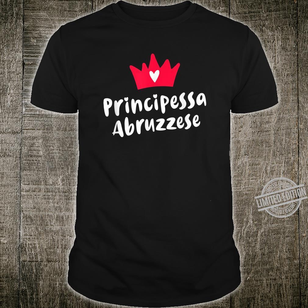 Abruzzi Roots Principessa Abruzzese Abruzzian Princess Shirt