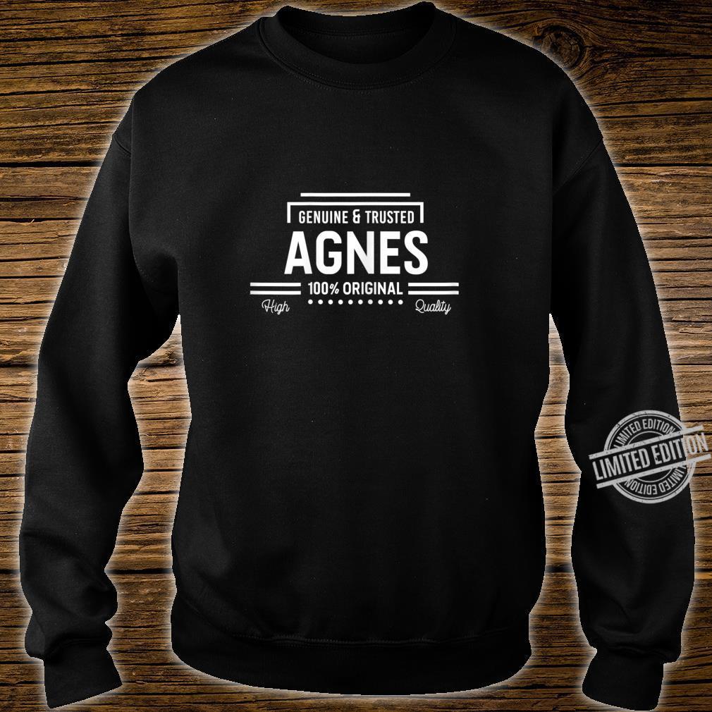 Agnes 100% Original Genuine & Trusted's Name Shirt sweater