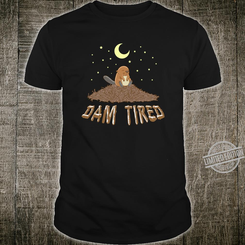 Animal Pajama Night Shirt DAM TIRED Beaver Shirt