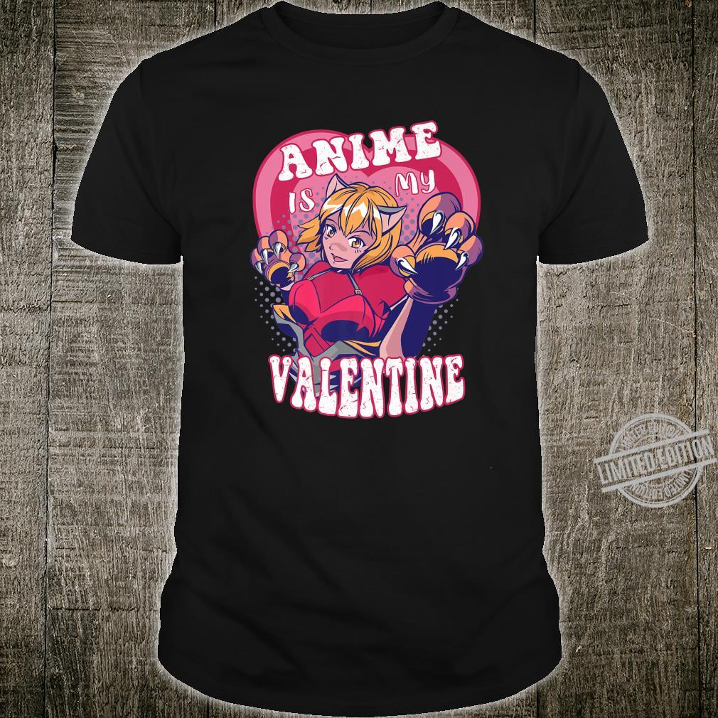 Anime Is My Valentine Anime Valentine's Day Shirt