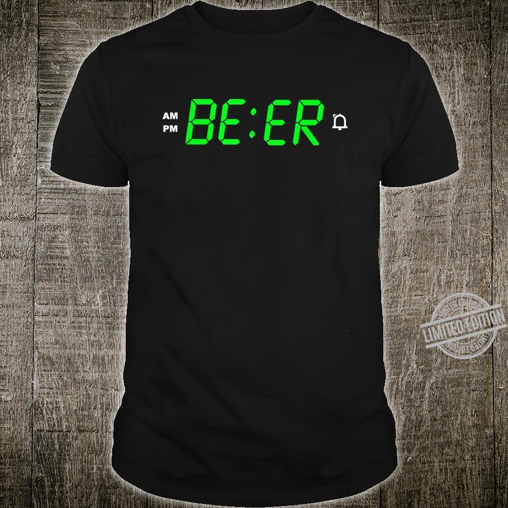BEER o´clock digital alarm clock Shirt