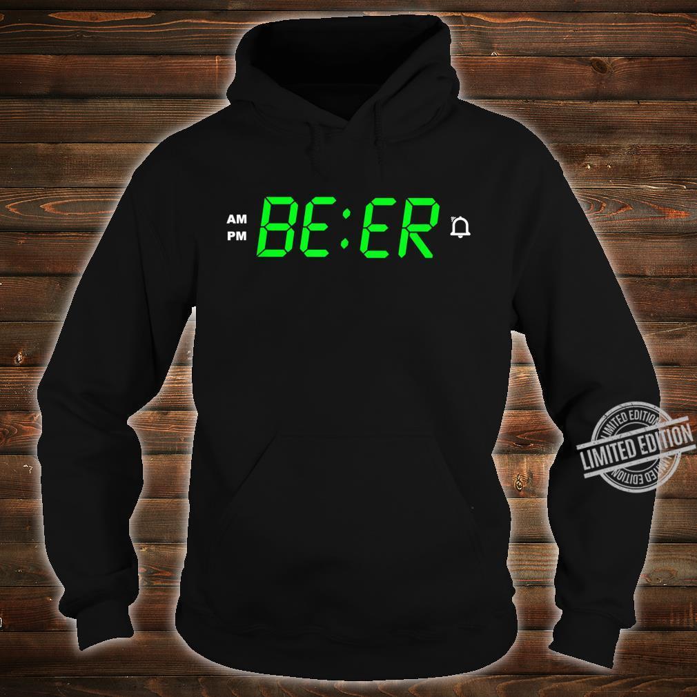 BEER o´clock digital alarm clock Shirt hoodie