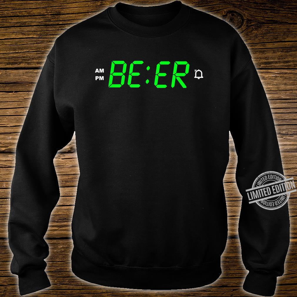BEER o´clock digital alarm clock Shirt sweater