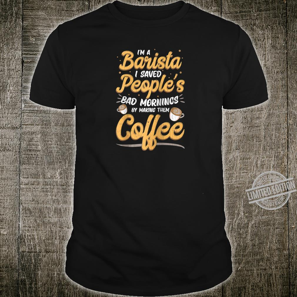 Baristas Save Peoples Morning Coffee Shop Employee Retro Shirt