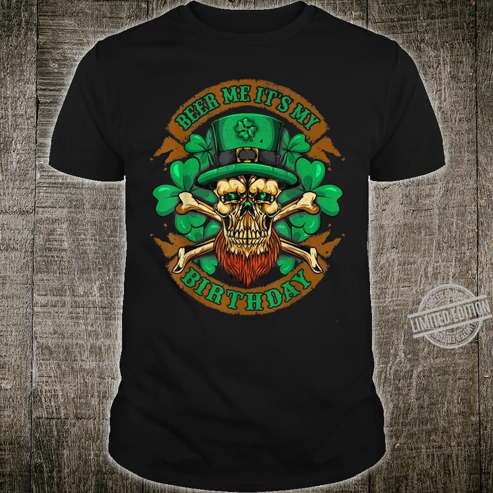 Beer Me Its My Birthday St Patricks Day Leprechaun Irish Shirt