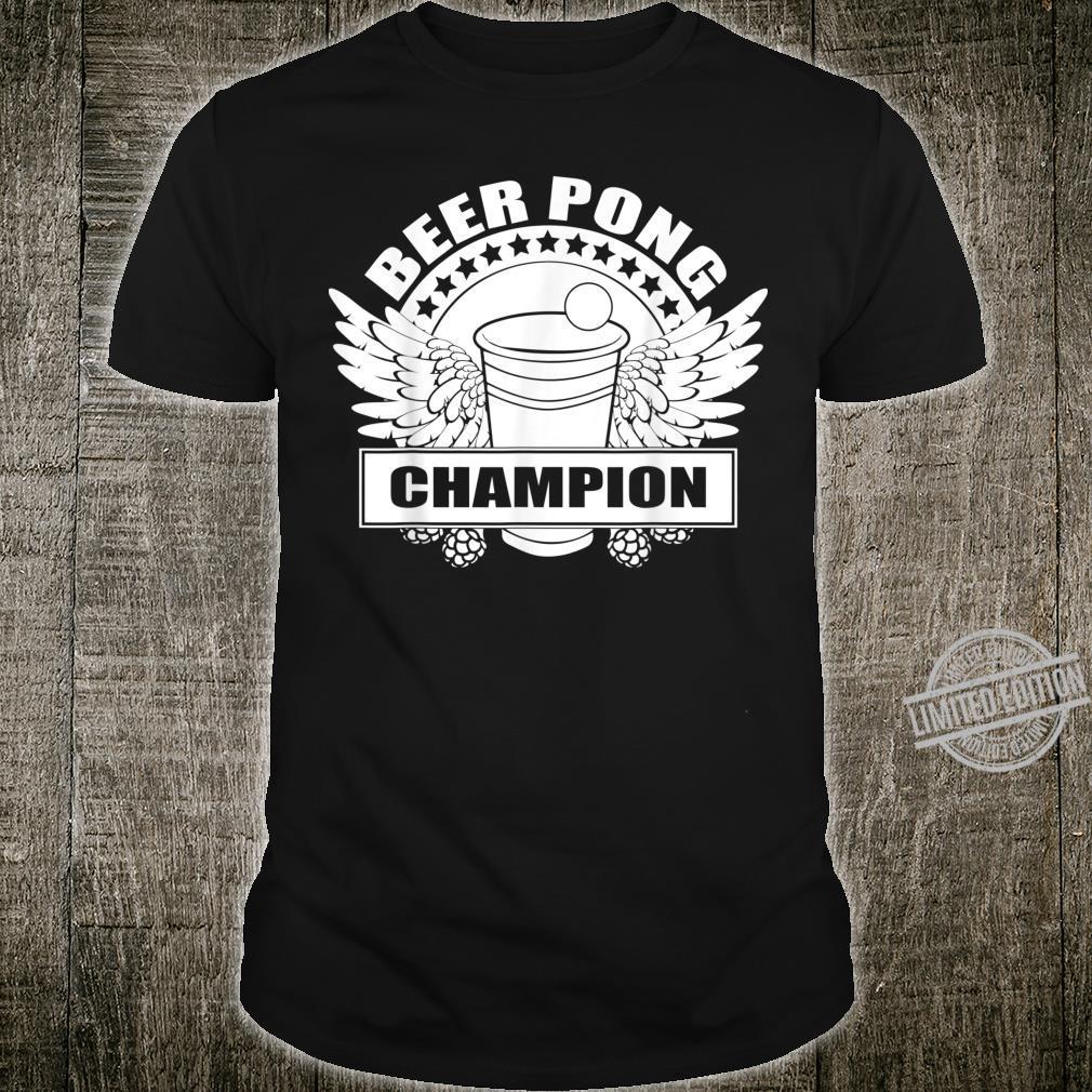 Beer Pong Champion University Drinking Game Shirt