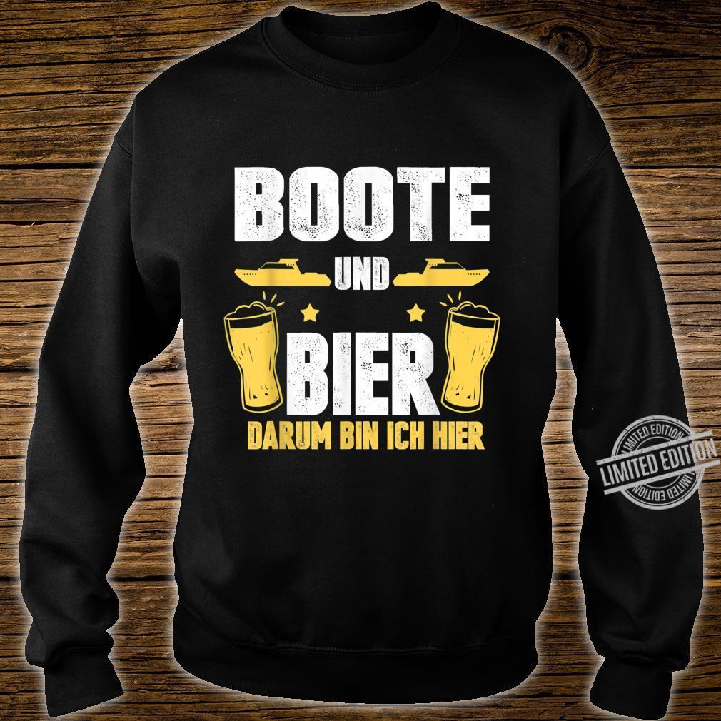 Boote und Bier darum bin ich hier Kapitän Boot Bootsfahrer Shirt sweater