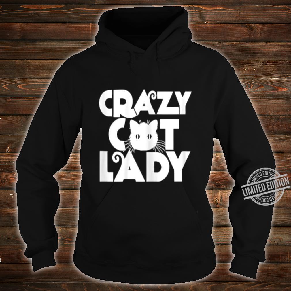 CRAZY CAT LADY Shirt hoodie