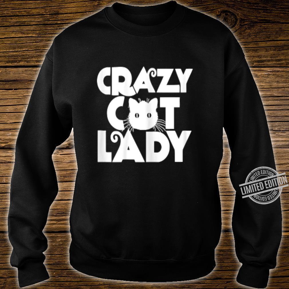 CRAZY CAT LADY Shirt sweater