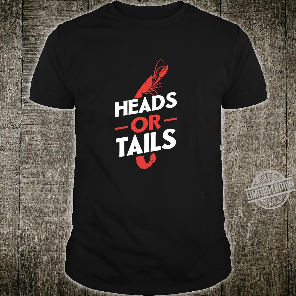 Crawfish Heads Or Tails Vintage Boil Party Southern Cooking Shirt