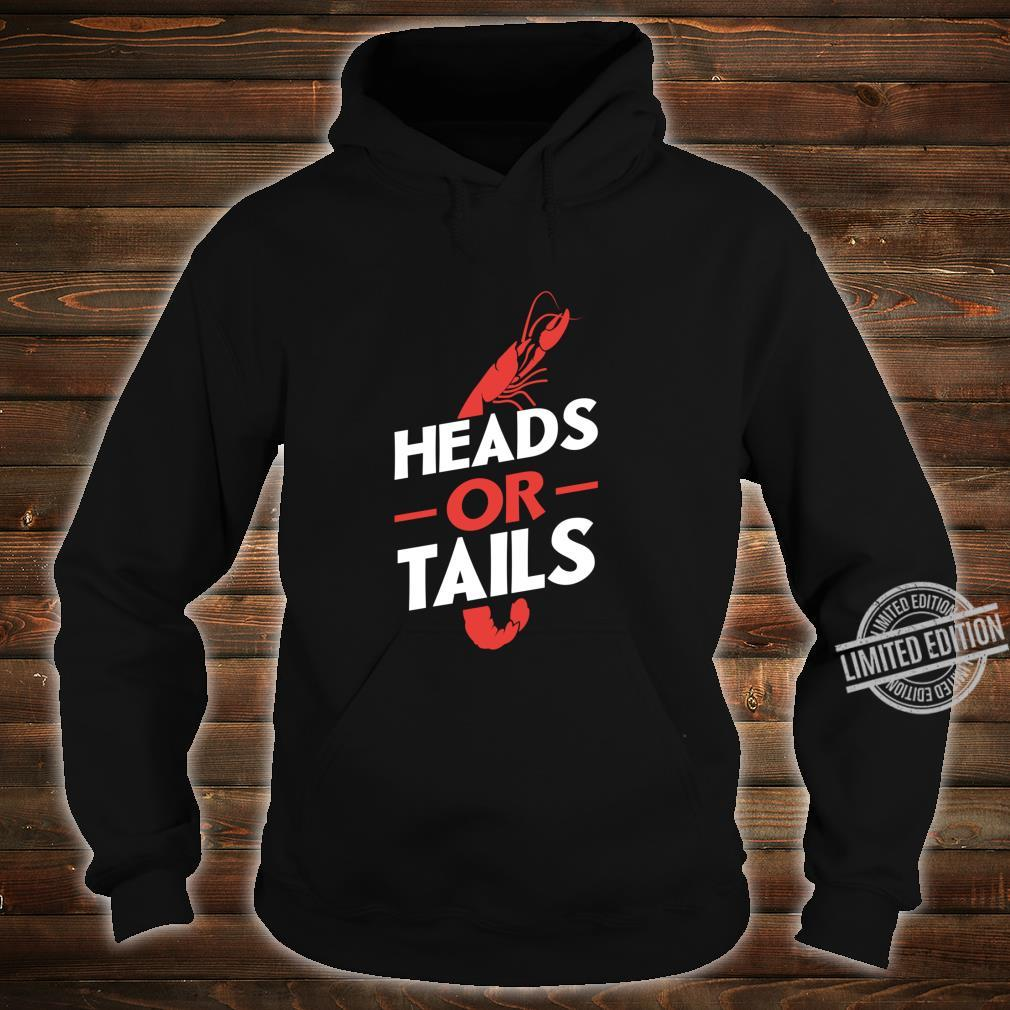 Crawfish Heads Or Tails Vintage Boil Party Southern Cooking Shirt hoodie
