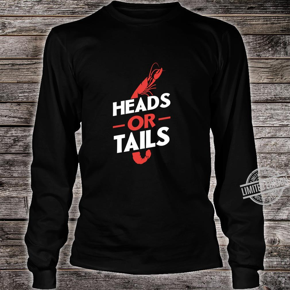 Crawfish Heads Or Tails Vintage Boil Party Southern Cooking Shirt long sleeved