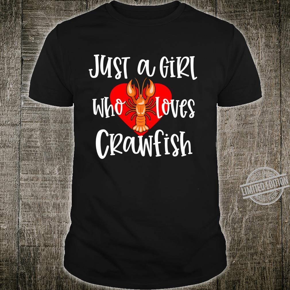 Crawfish Just A Girl Cute Cajun Shellfish Festival Shirt