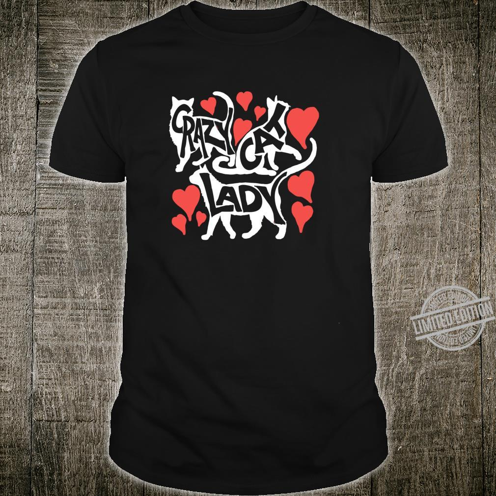Crazy Cat Lady Typography Style Pet Love Shirt