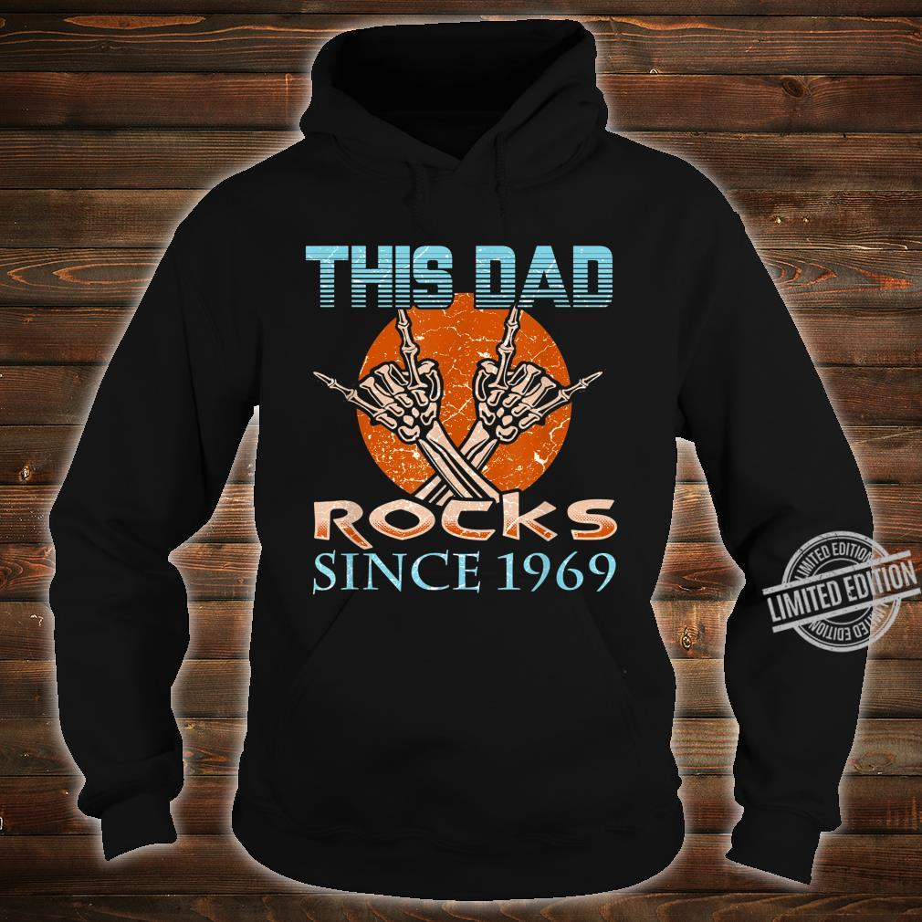 Daddys 50th Birthday This Dad Rocks Since 1969 Shirt hoodie