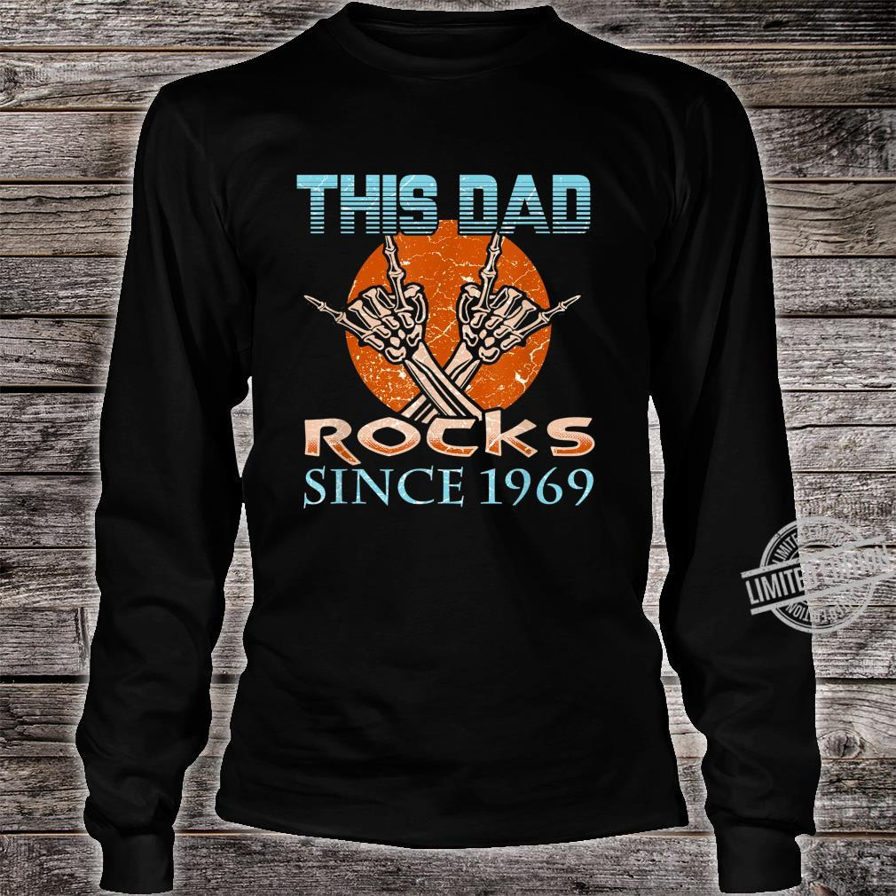 Daddys 50th Birthday This Dad Rocks Since 1969 Shirt long sleeved