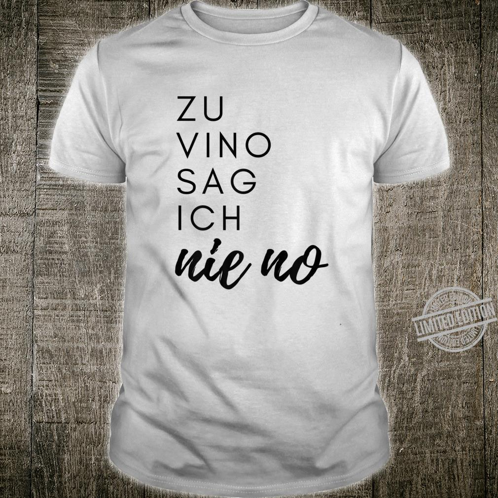 Damen Weintrinker Weinkenner Rotwein Weisswein Wein Party Geschenk Shirt