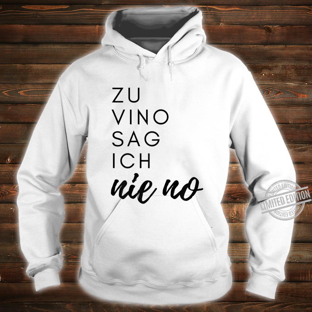 Damen Weintrinker Weinkenner Rotwein Weisswein Wein Party Geschenk Shirt hoodie