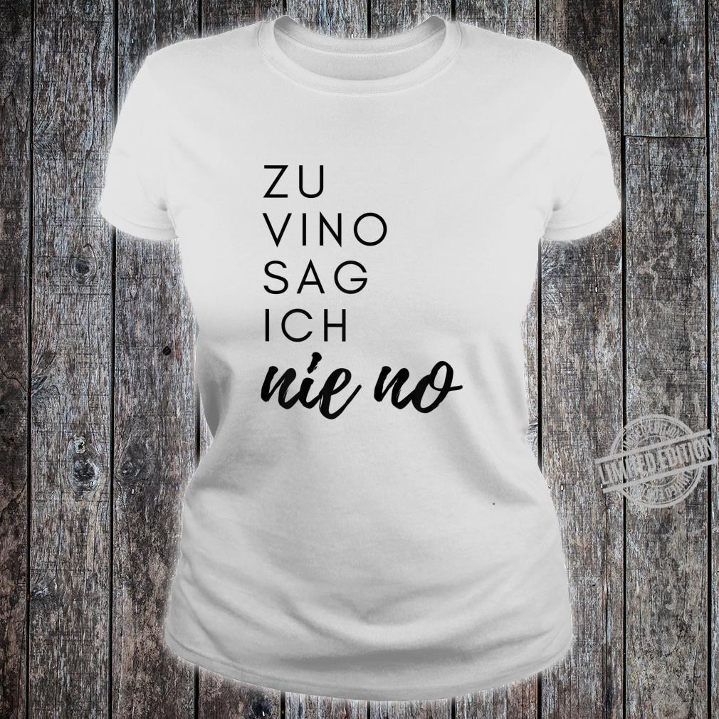 Damen Weintrinker Weinkenner Rotwein Weisswein Wein Party Geschenk Shirt ladies tee
