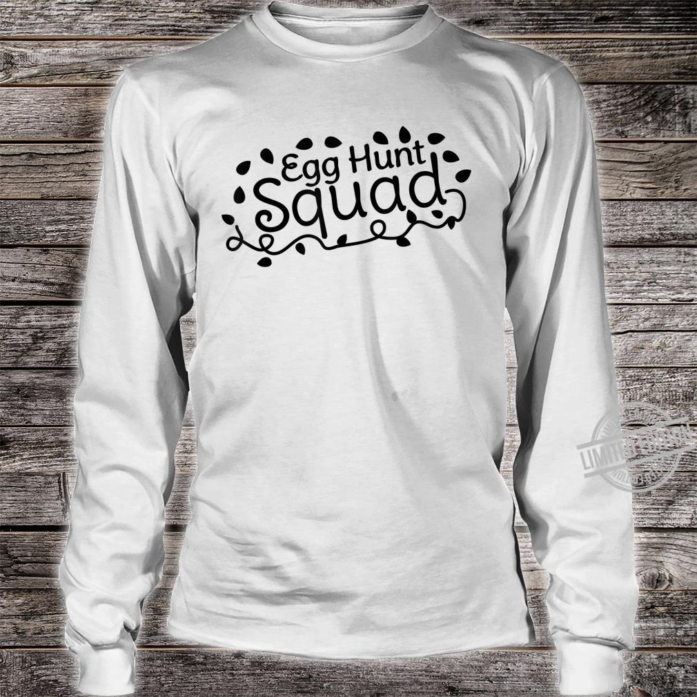 Egg Hunt Squad Easter Hunting Outfit Boys Girls Shirt long sleeved