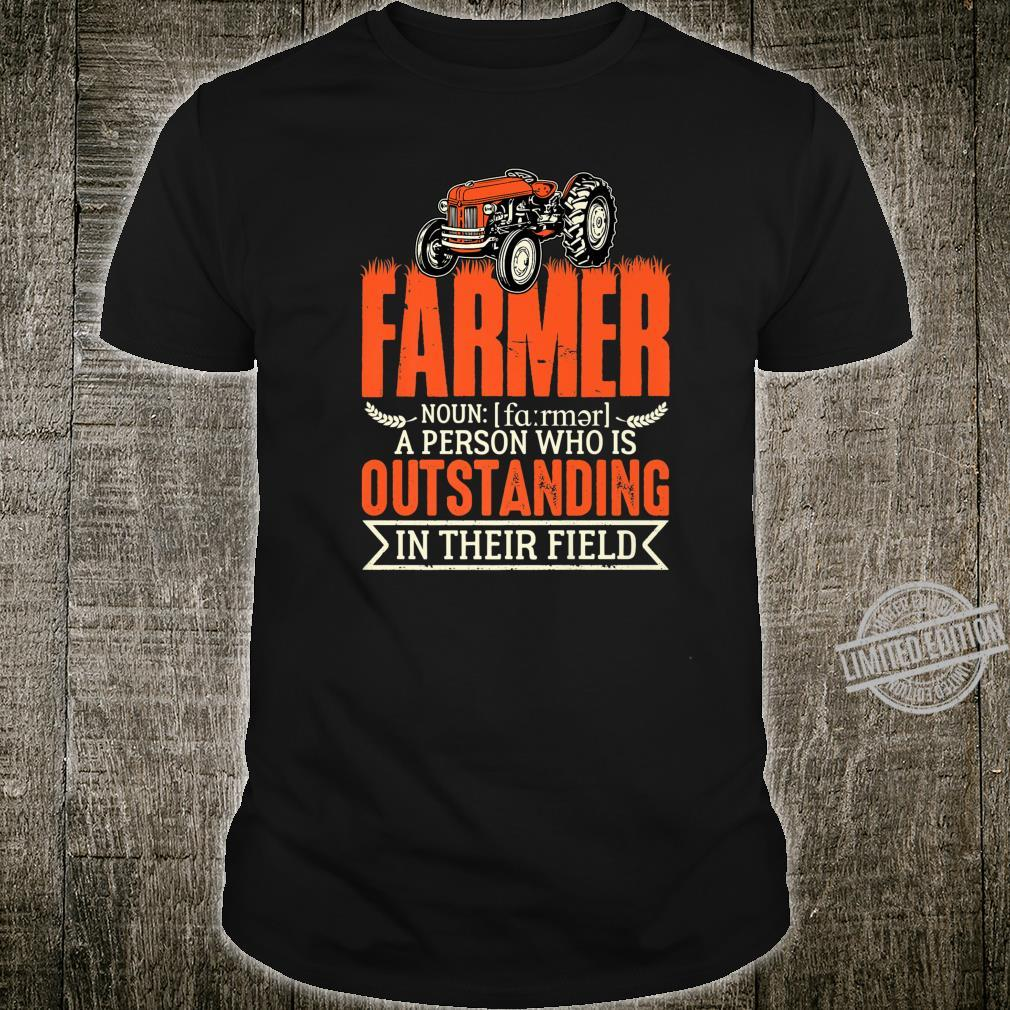 Farmer Definition Person Outstanding In Their Field Shirt
