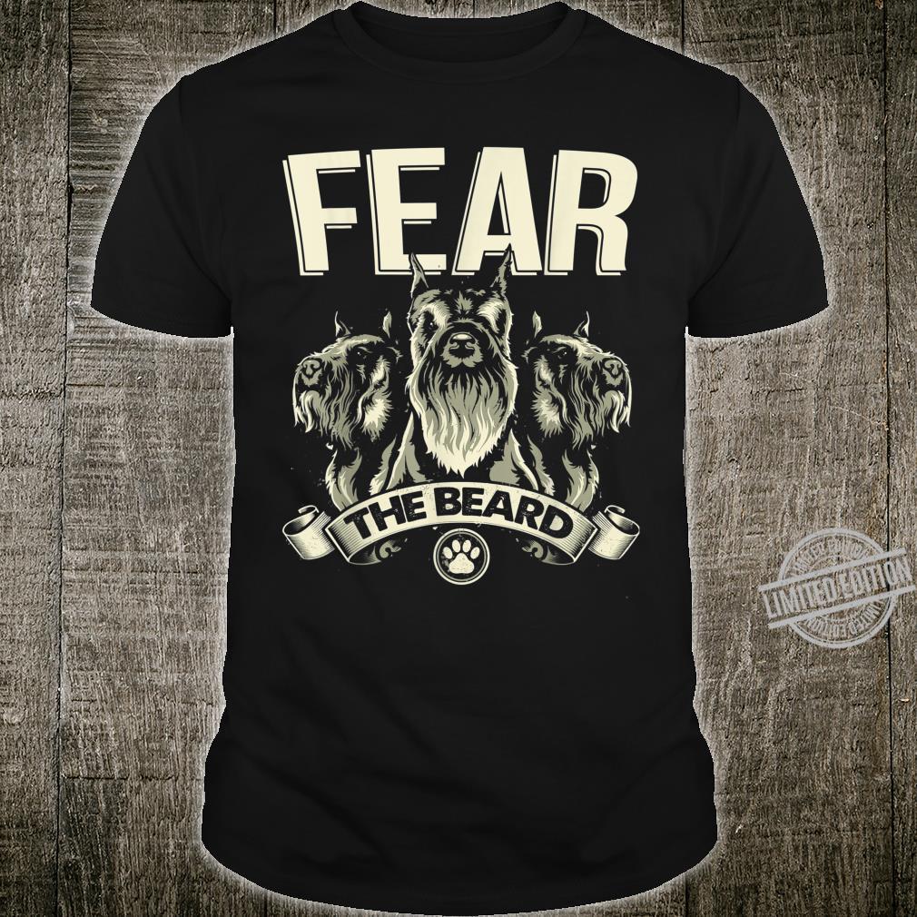 Fear The Bear Giant Mini Miniature Schnauzer Shirt Shirt