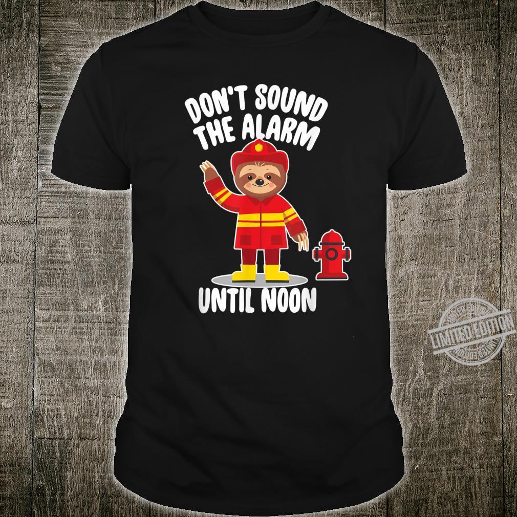Firefighter Alarm Lazy Sloth Sloth Fireman Shirt