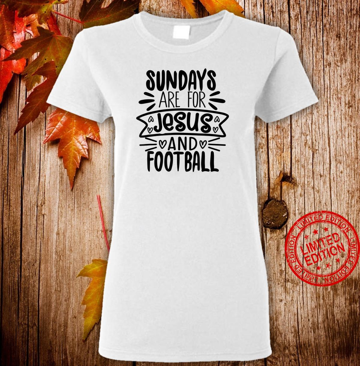 Funny Sundays Are For Jesus And Football Shirt ladies tee