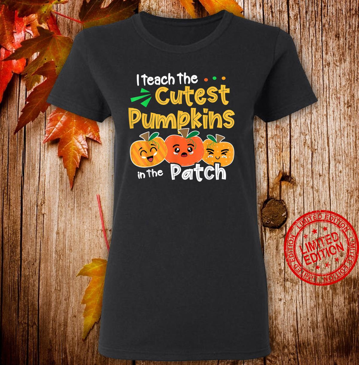 I Teach the Cutest Pumpkins in The Patch Teacher Halloween Shirt ladies tee