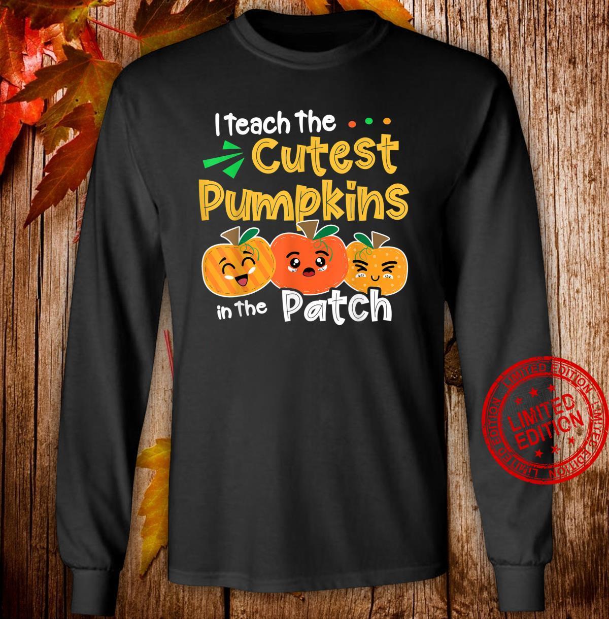 I Teach the Cutest Pumpkins in The Patch Teacher Halloween Shirt long sleeved