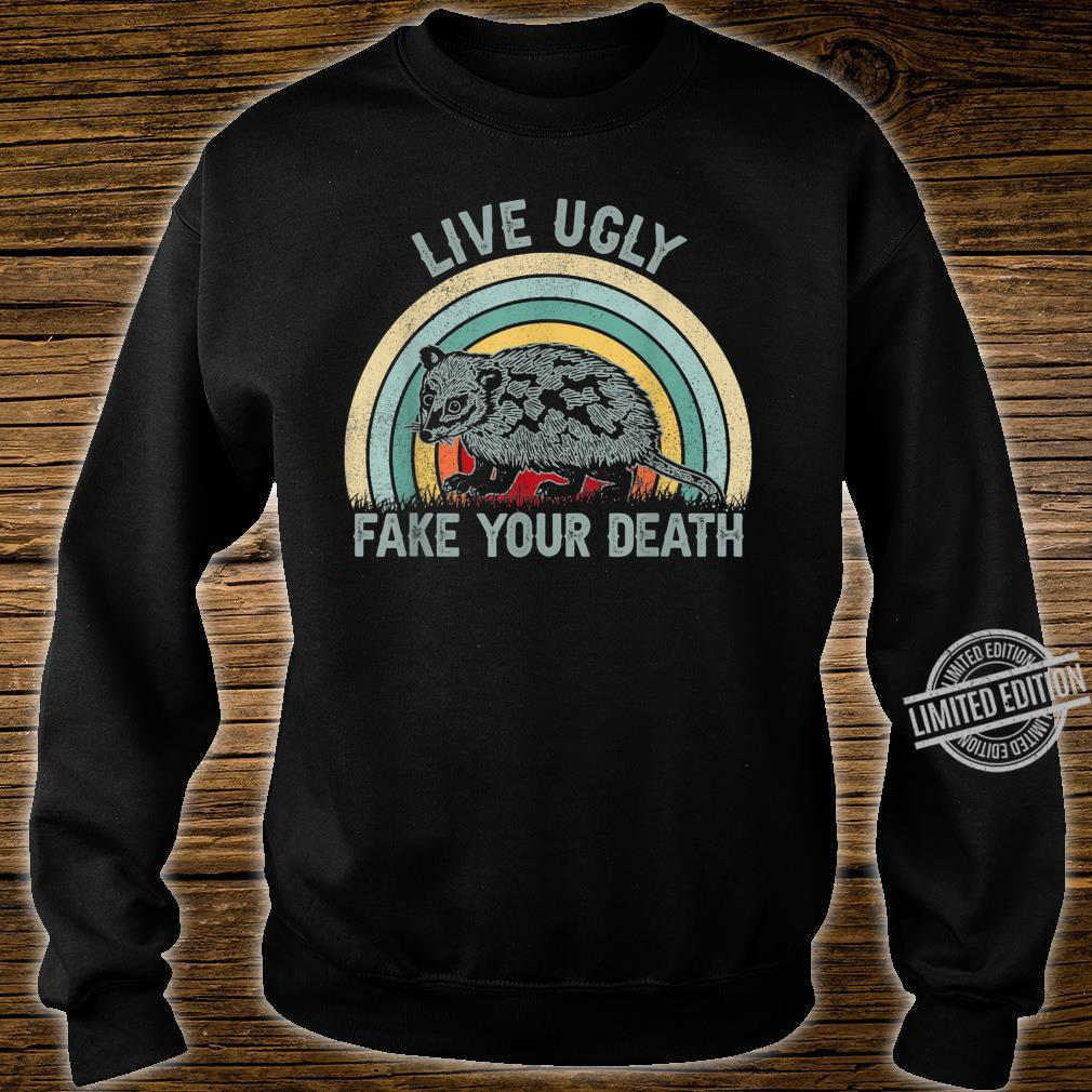 Live Ugly Fake Your Death Opossum Vintage Shirt sweater