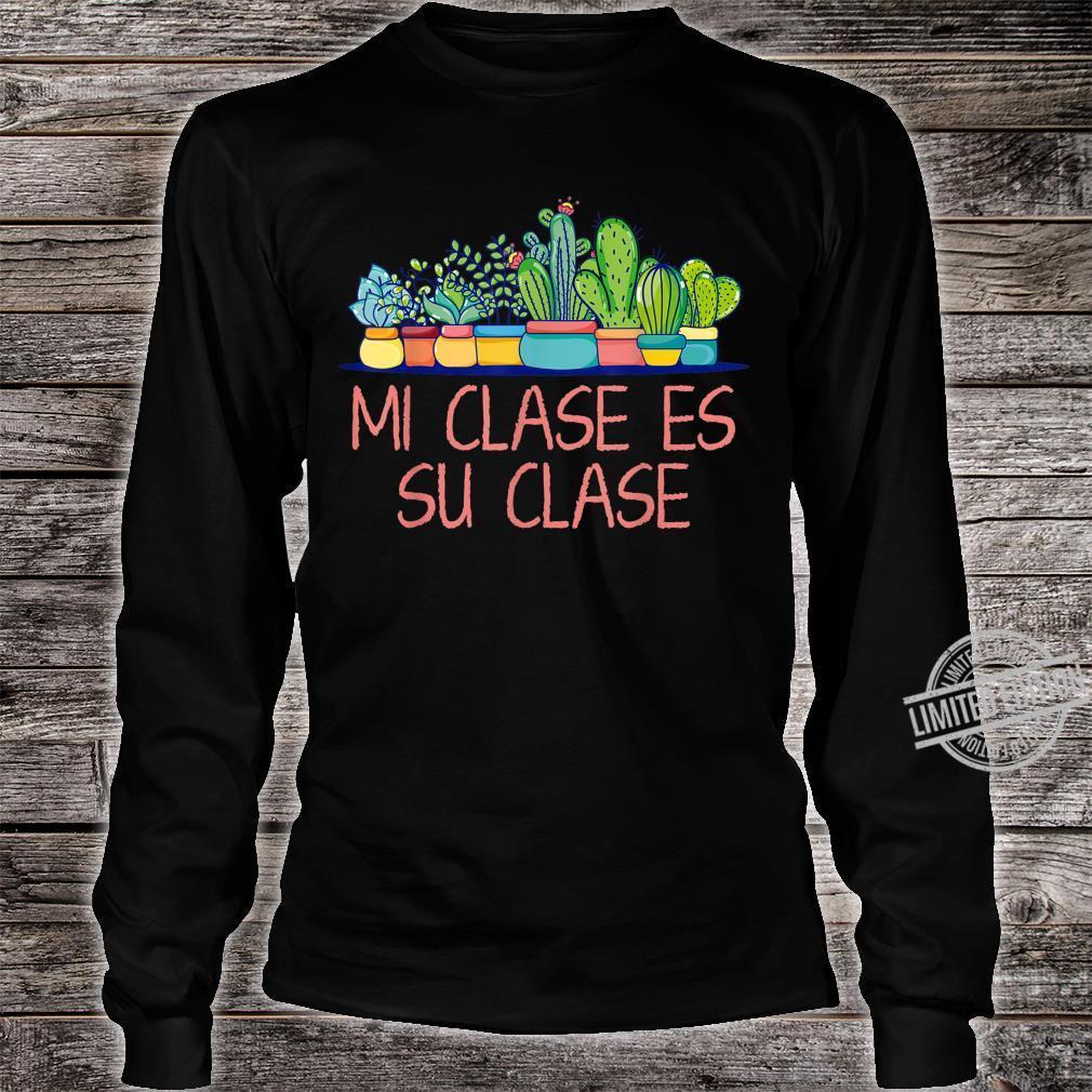 Mi Clase Es Su Clase Bilingual Spanish Teacher Heart Cactus Shirt long sleeved
