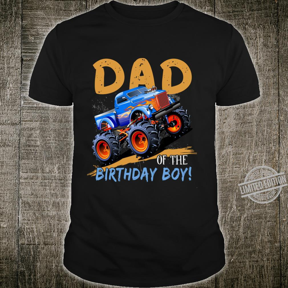 Monster Truck Party Dad of Birthday Boys for Daddy Shirt