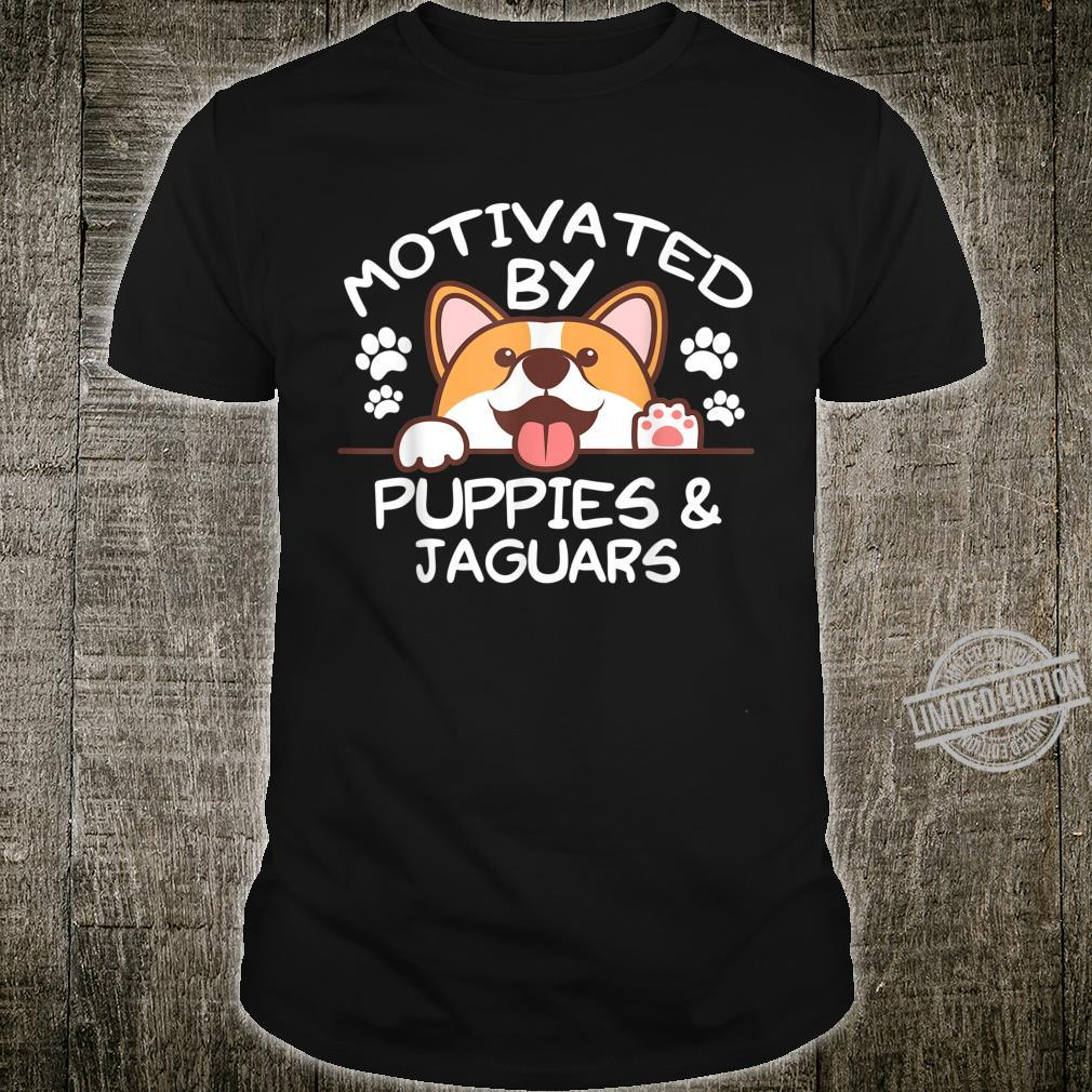 Motivated By Puppies and JAGUARS JAGUAR Shirt