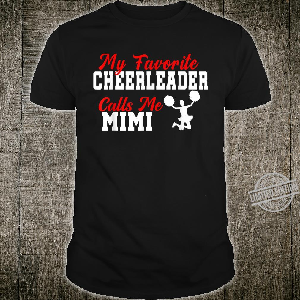 My Favorite Cheerleader Calls Me Mimi Mimi Grandma Shirt