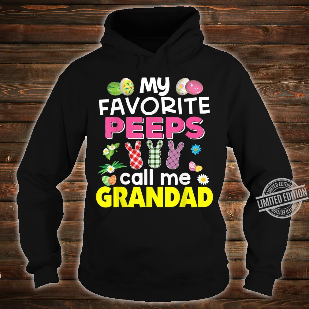 My Favorite Peeps Call Me Grandad Bunny Family Egg Hunt Shirt hoodie