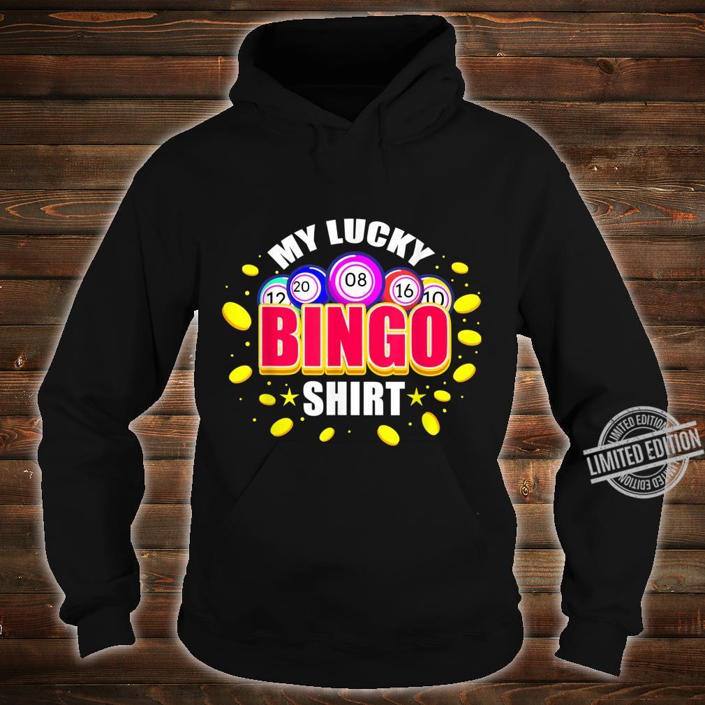 My Lucky Bingo Shirt hoodie
