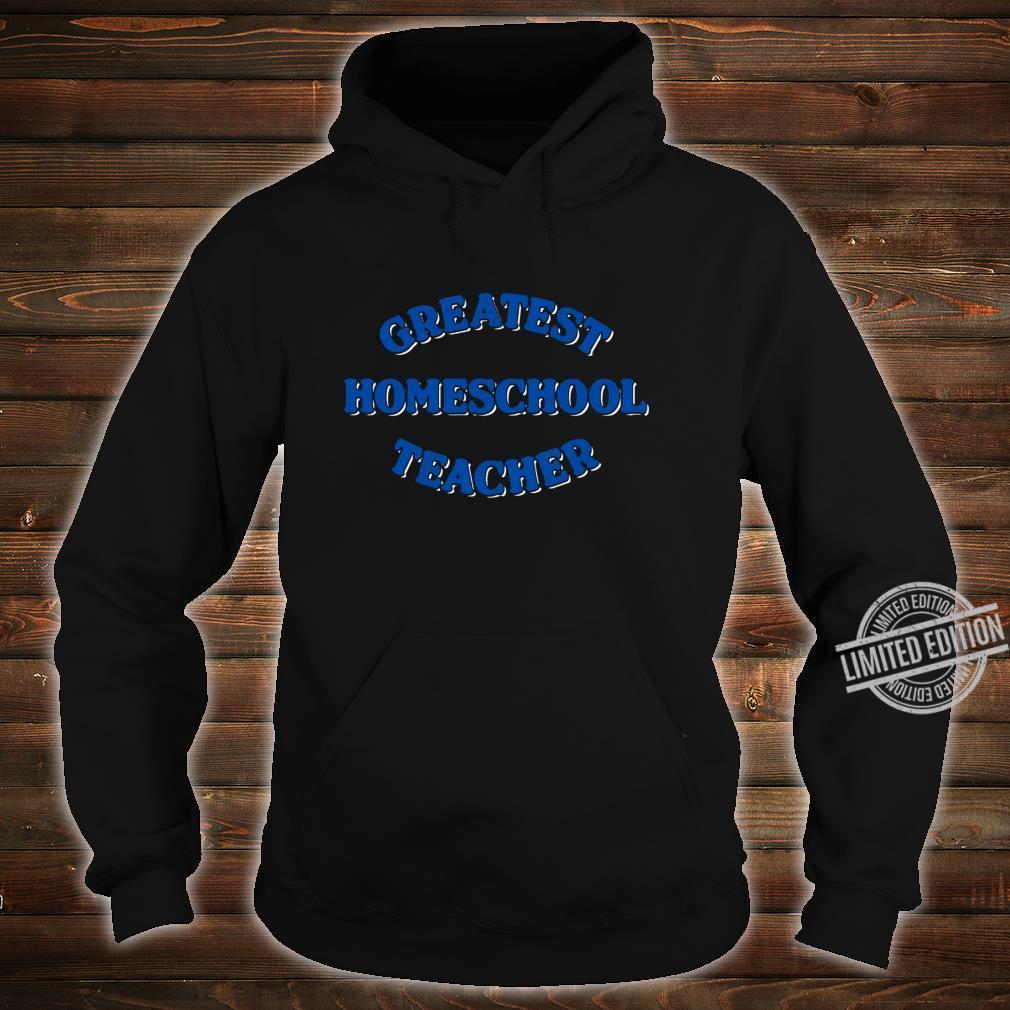 Schule zu Hause Shirt hoodie