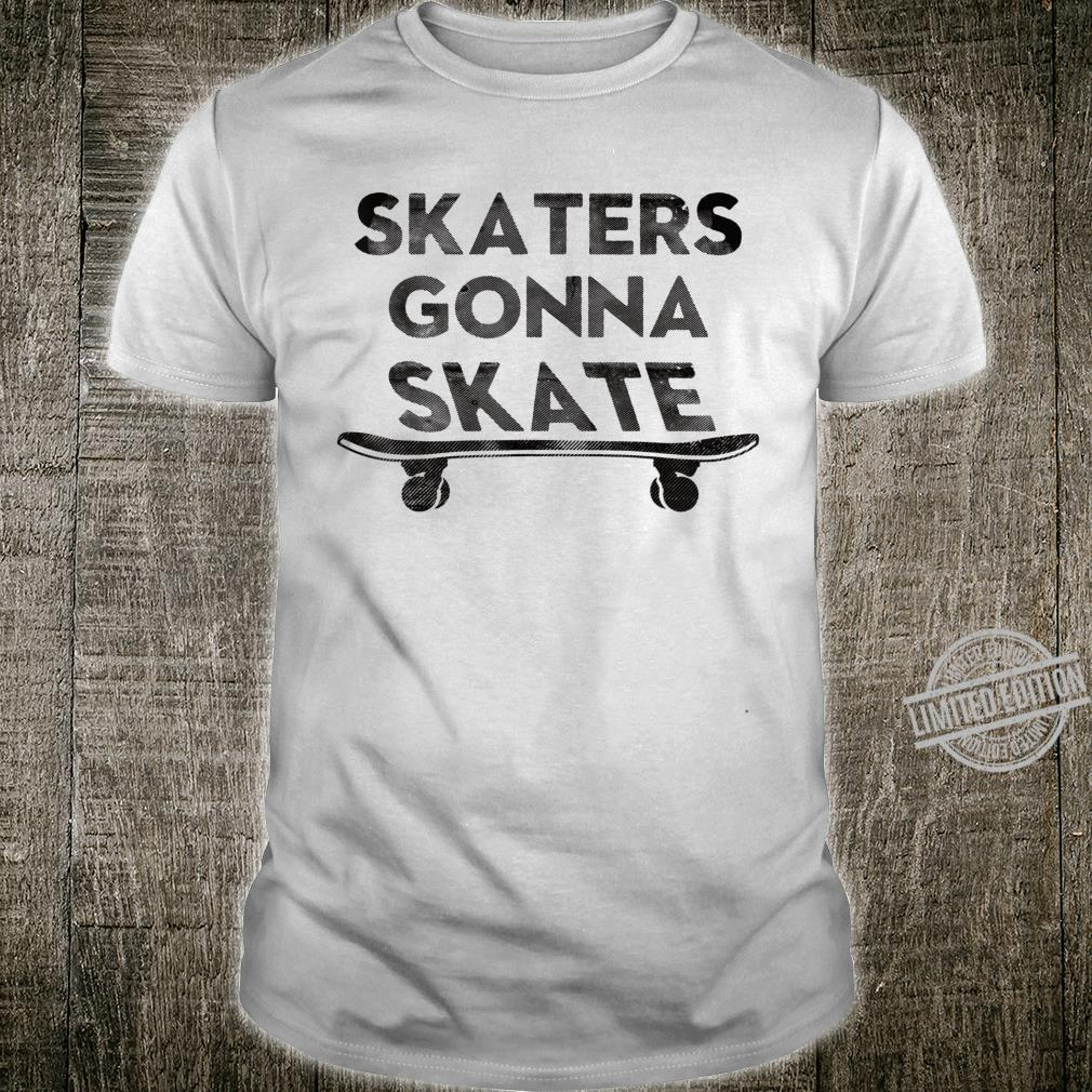 Skaters Gonna Skate Later Haters Distressed Shirt