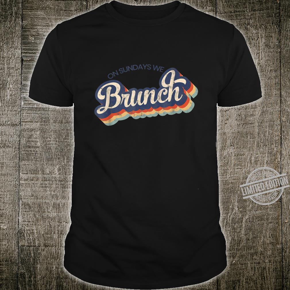 Sunday Brunch Shirt