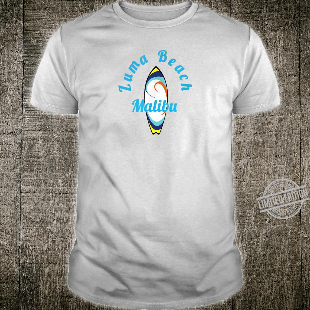 Surfing Zuma Beach Malibu Surfboard Fun Shirt