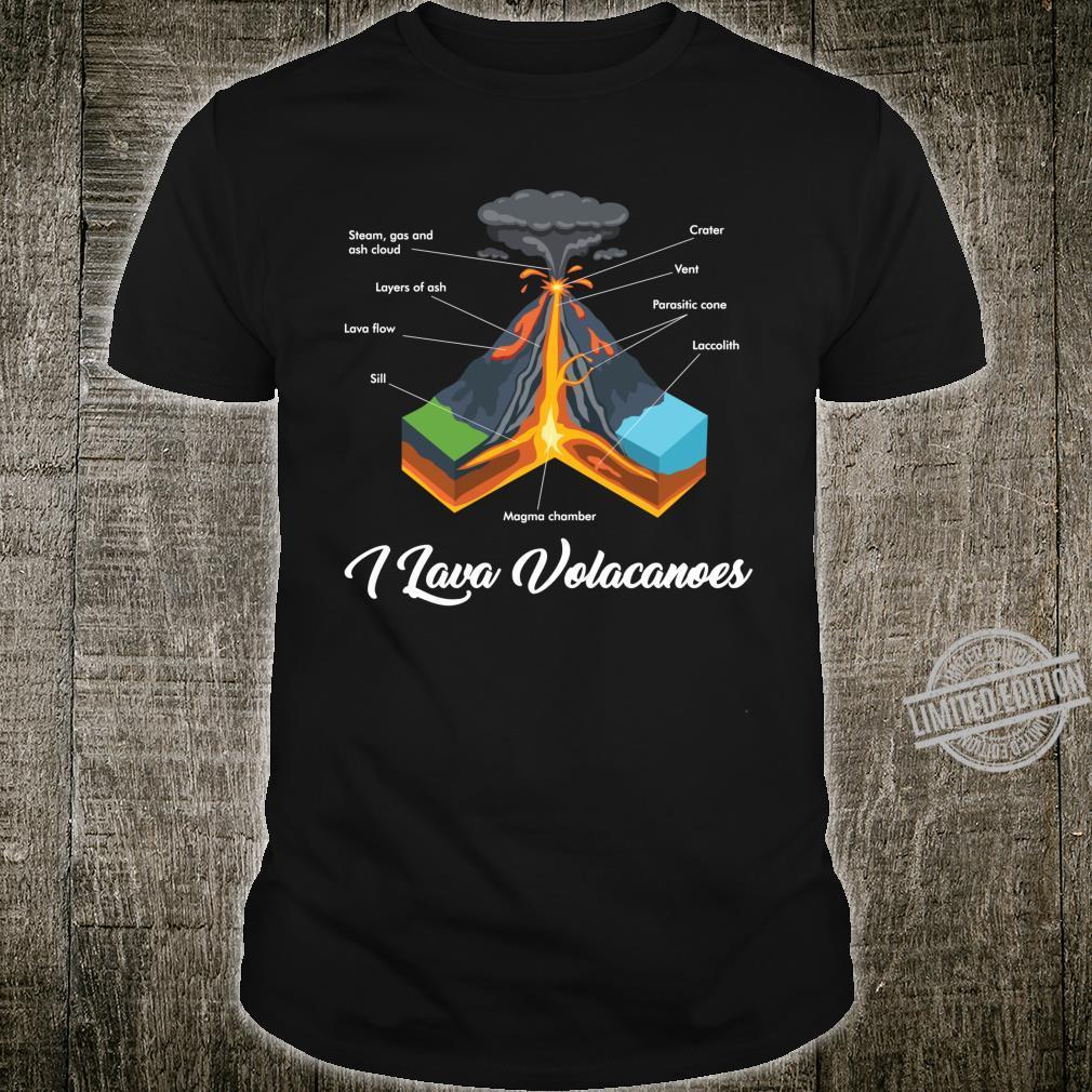 Volcano Geology I Lava Volcanoes Geologist Shirt