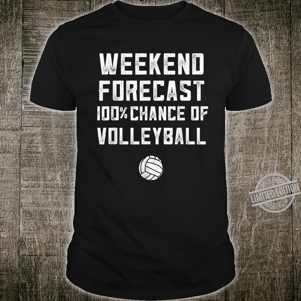Volleyball Tournament Must Haves Dad Weekend Forecast Shirt