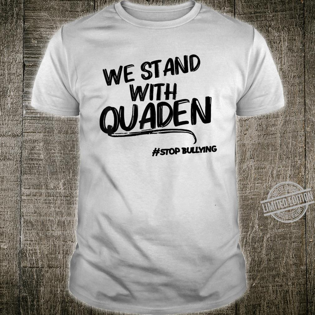We stand with Quaden Shirt