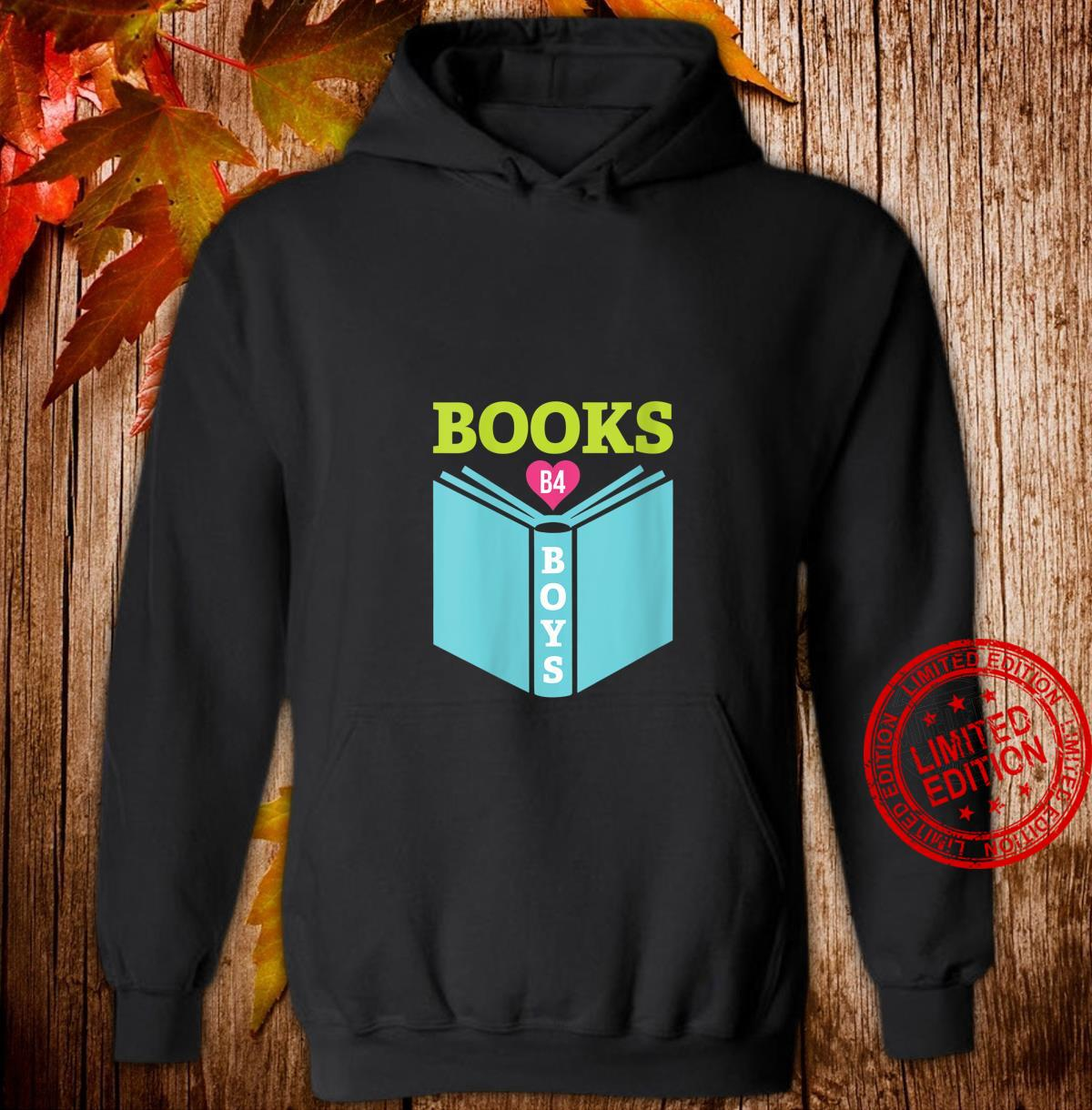 Womens Books B4 Boys Cute Book Reading Shirt hoodie