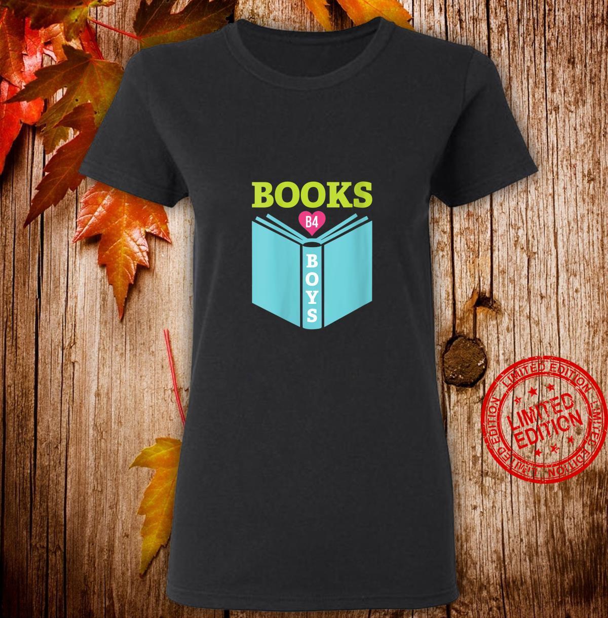 Womens Books B4 Boys Cute Book Reading Shirt ladies tee