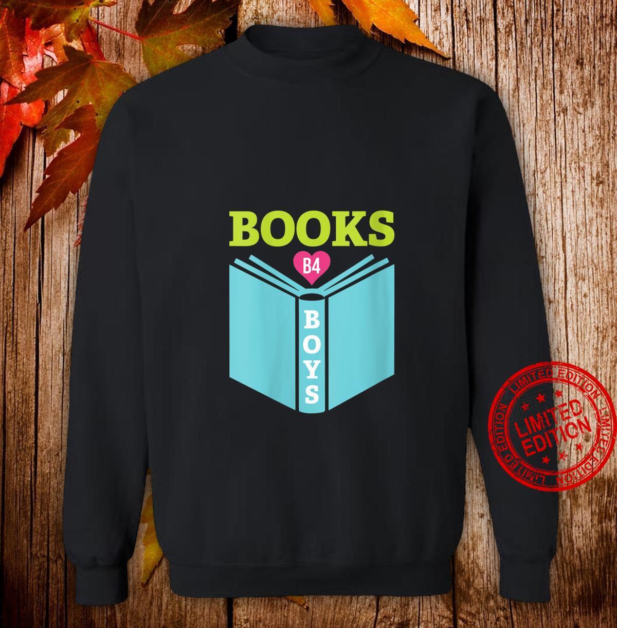 Womens Books B4 Boys Cute Book Reading Shirt sweater