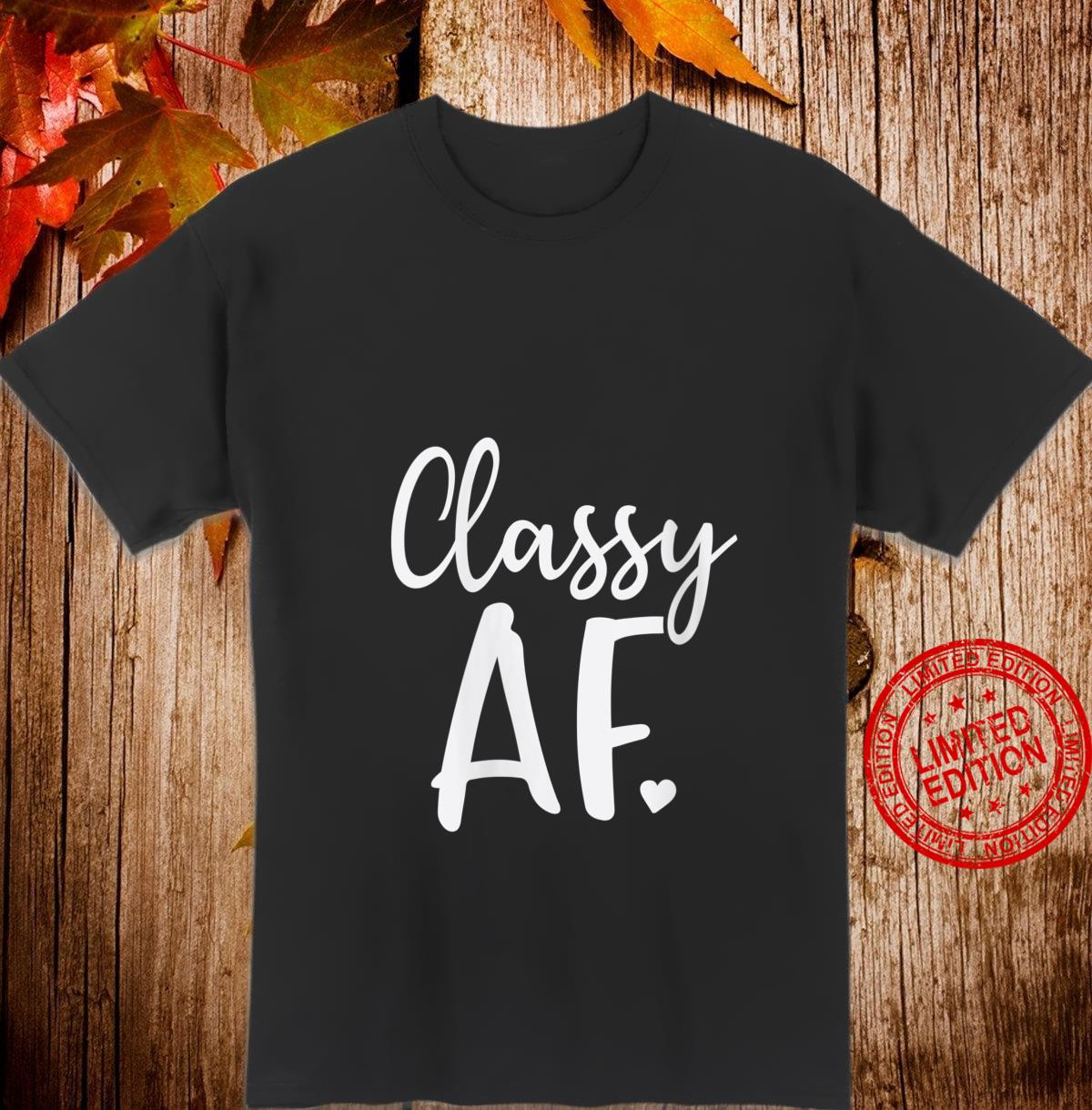 Womens Classy Af As Fuck Dope Girl Christmas Shirt