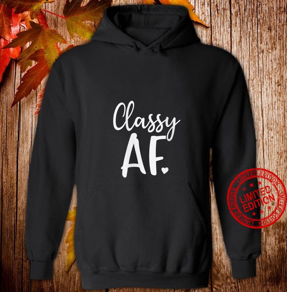 Womens Classy Af As Fuck Dope Girl Christmas Shirt hoodie